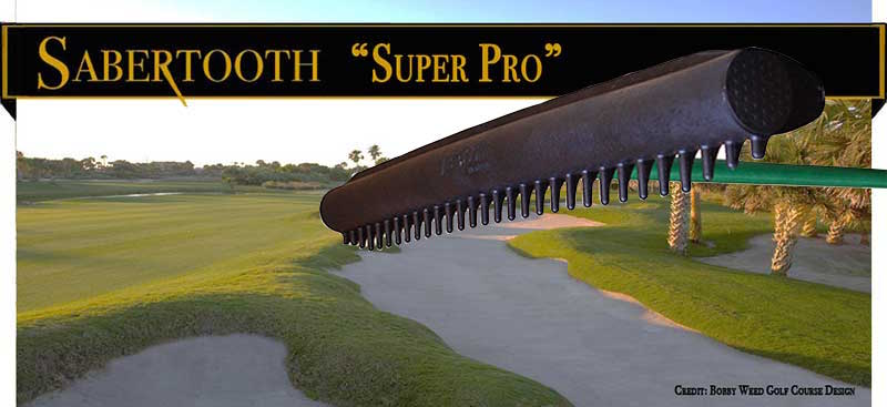 Sabertooth Golf's Super Pro Bunker Rake